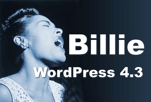 "WordPress 4.3 Codename ""Billie"" ist da"